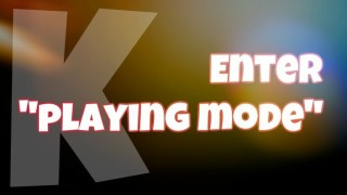 Learning Mode vs. Playing Mode